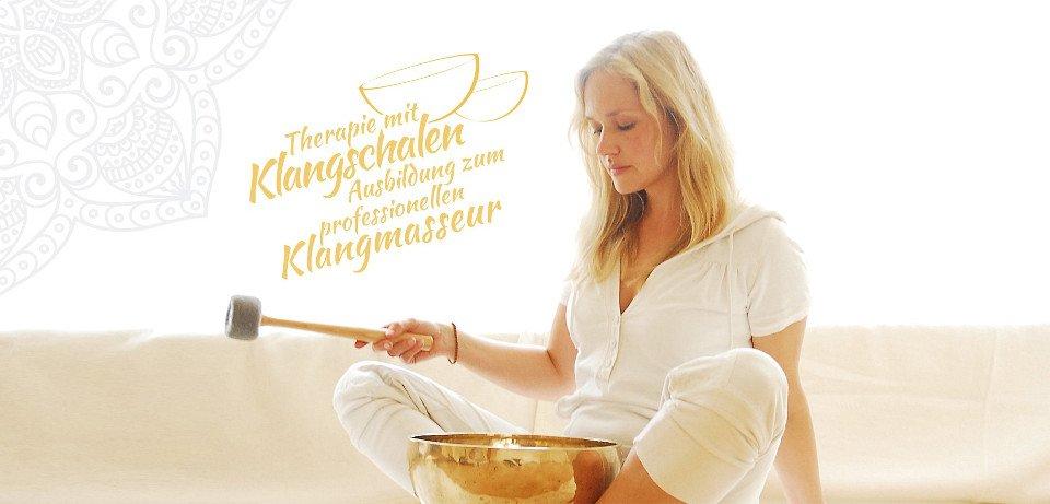 Therapie mit Klangschalen - Ausbildung zum professionellen Klangmasseur